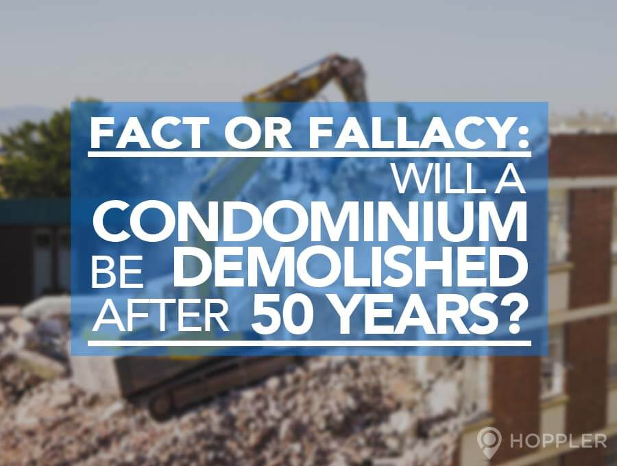 fact-or-fallacy-will-a-condominium-be-demolished-after-50-years-fort-condos-for-sale-bgc-taguig-philippines